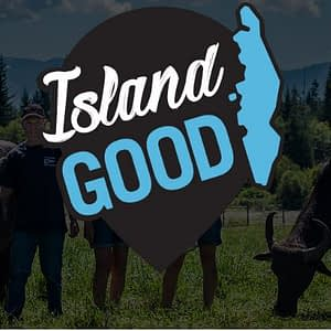 The City of Langford and Vancouver Island Economic Alliance Partner for Island Good